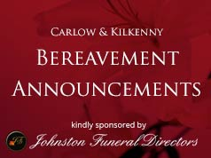 Carlow and Kilkenny bereavement notices