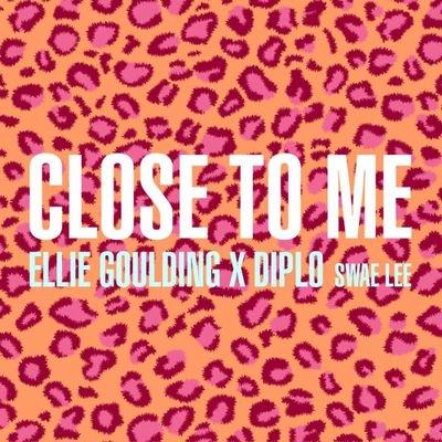 Ellie Goulding x Diplo - Close To Me