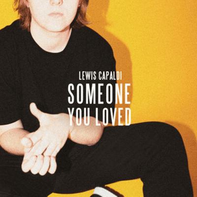 Lewis Capaldi- Someone You Loved